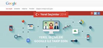 """Seçimlerle ilgili tüm güncel gelişmeler """"Google Yerel Seçim 2014"""" portalında!"""