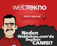 Webtekno.com: Neden Bizden Okumuyorsun Canısı?