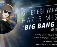 İTÜ Çekirdek Big Bang 2015 Finali için geri sayım başladı
